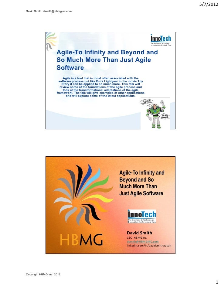 5/7/2012David Smith dsmith@hbmginc.com                     Agile-To Infinity and Beyond and                     So Much Mo...