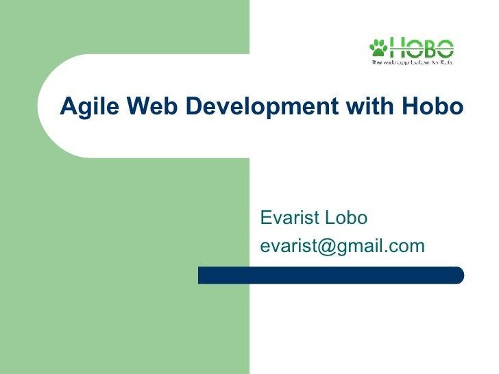 Agile Development With Hobo