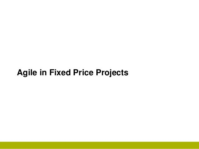 Agile fixed-price-slide share