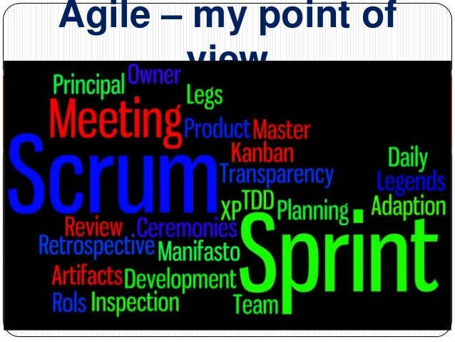 Agile – my point of view