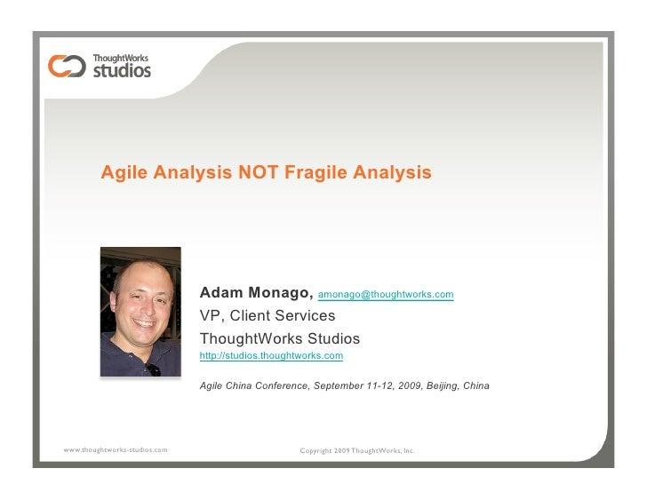 Agile Not Fragile