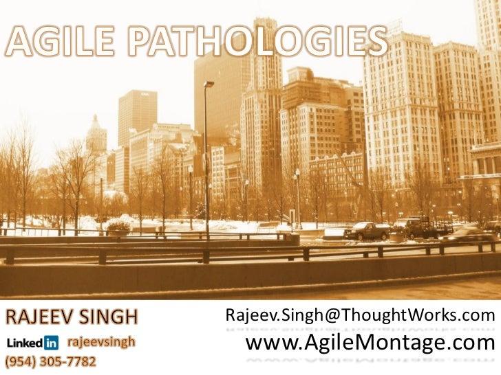 Agile Pathologies: Backyards of Agile Shops
