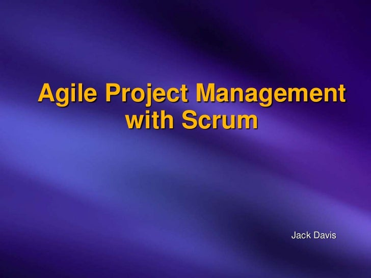 Agile Project Management with Scrum (Jack Davis)