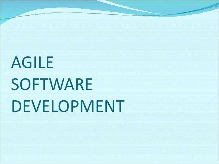Agile Software Development - a Suvojyoti Presentation