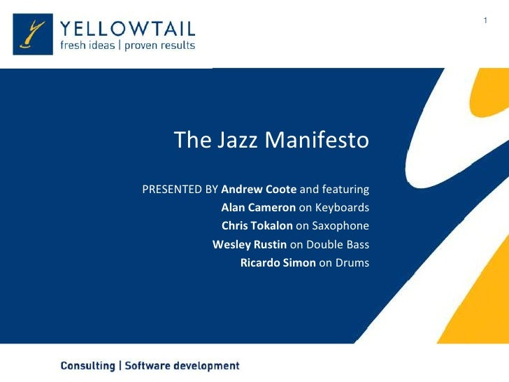 The Jazz Manifesto<br />PRESENTED BY Andrew Coote and featuring<br />Alan Cameron on Keyboards<br />Chris Tokalon on Saxop...