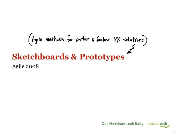 Sketchboards + Prototypes