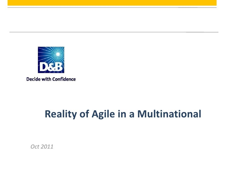 Reality of Agile in a MultinationalOct 2011