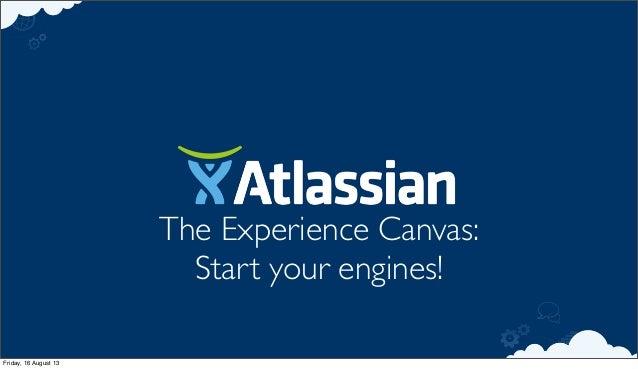 Agile 2013 - The Experience Canvas