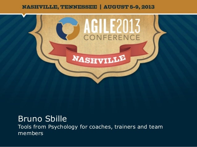 Bruno Sbille Tools from Psychology for coaches, trainers and team members