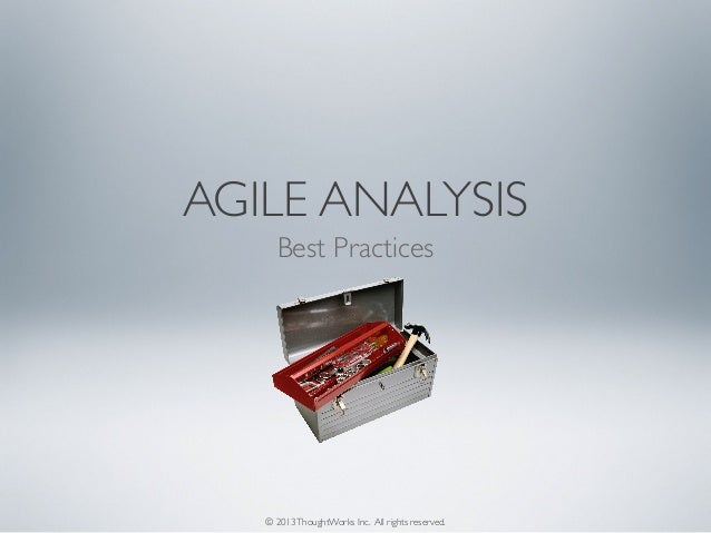 Agile analysis and best practices