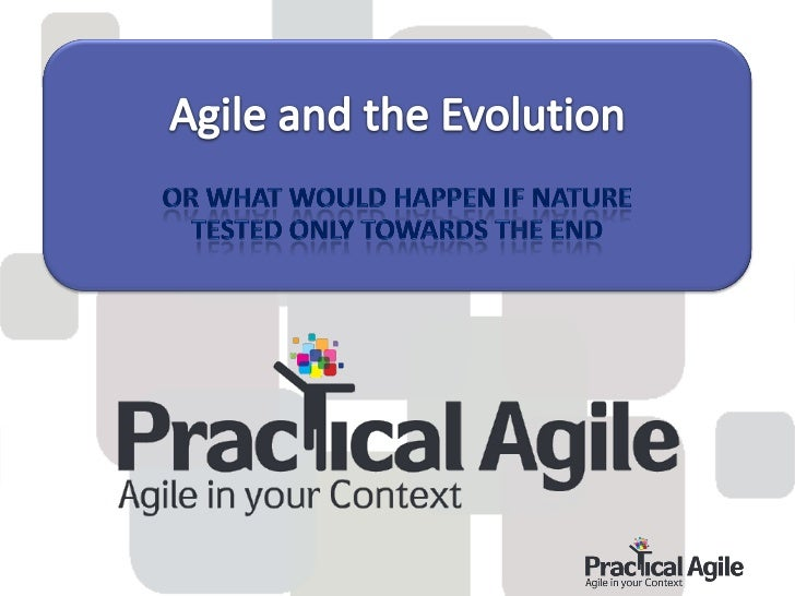 Agile and the evolution