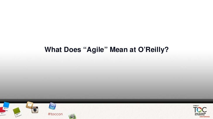 Joe Wikert: What Does Agile Mean at O'Reilly