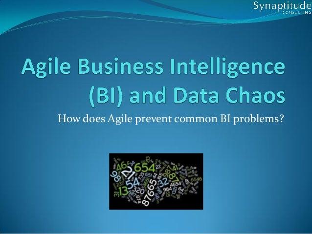 How does Agile prevent common BI problems?
