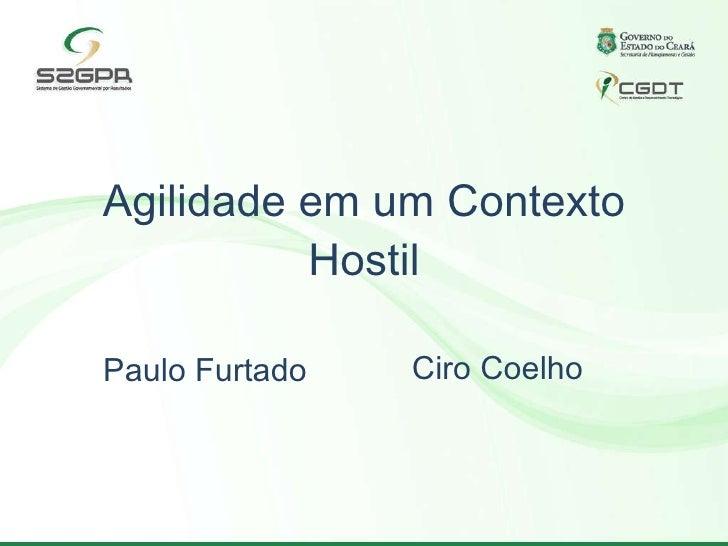 Agilidade no Governo do Ceará