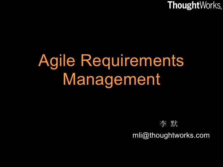 Agile Requirement Management - July 2007