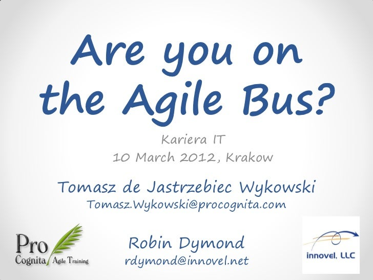 Are you on the Agile Bus?