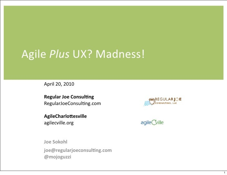Agile Plus UX? Madness!