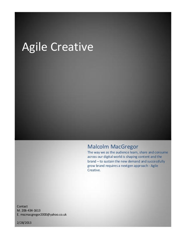 Agile Creative                                  Malcolm MacGregor                                  The way we as the audie...
