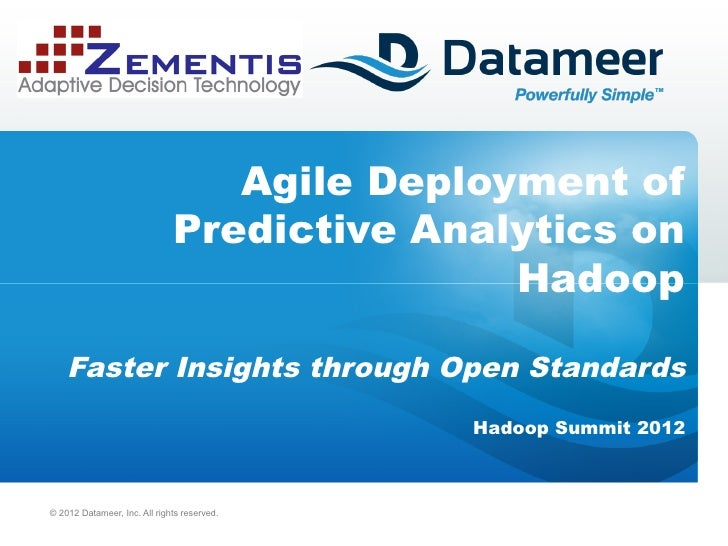 Agile deployment predictive analytics on hadoop
