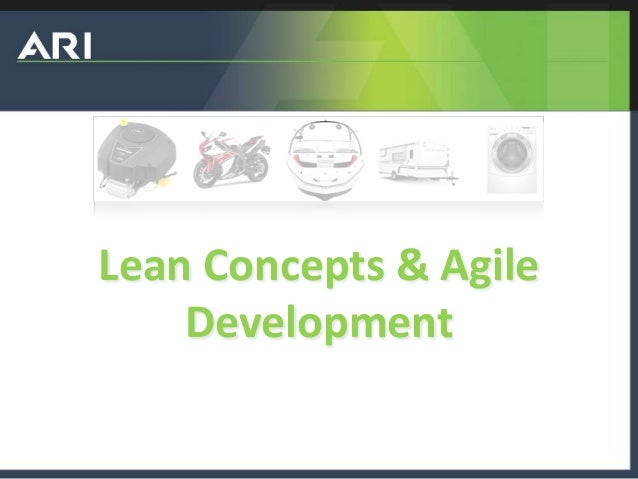 Lean Concepts & Agile Development