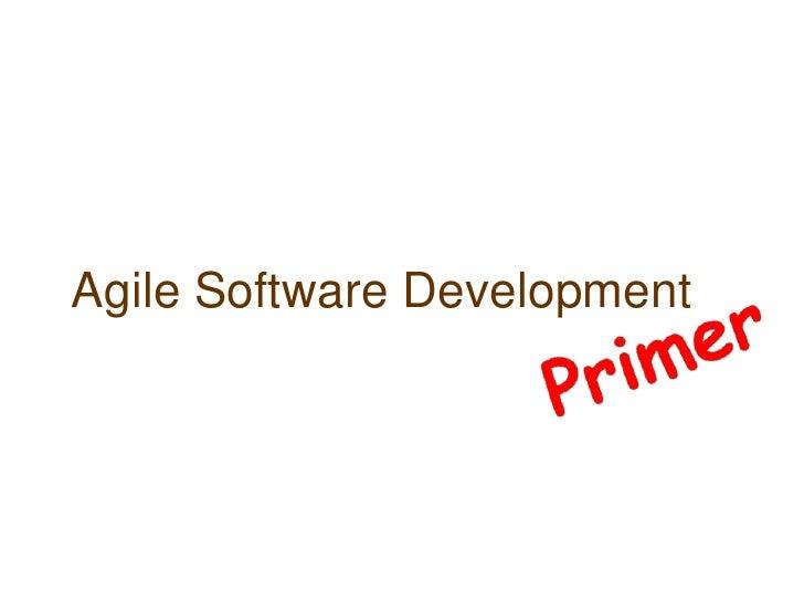 An Agile Development Primer