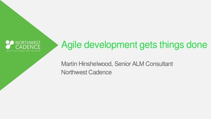 Agile development gets things done