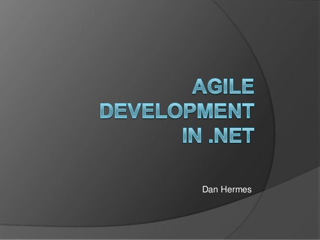 Agile Development in .NET