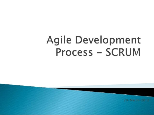 Agile development process   scrum