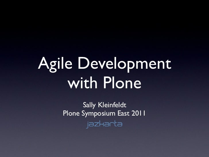 Agile Development with Plone