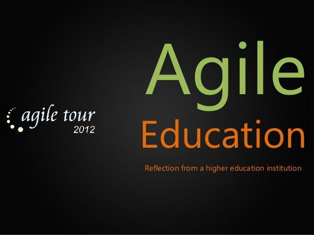 AgileEducationReflection from a higher education institution