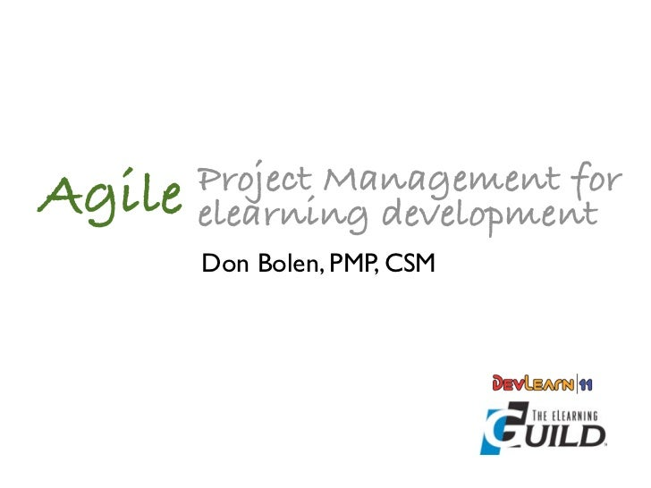 Project Management forAgile   elearning development        Don Bolen, PMP, CSM