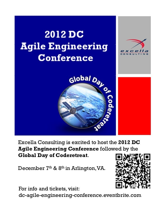 2012 DCAgile Engineering   ConferenceExcella Consulting is excited to host the 2012 DCAgile Engineering Conference followe...
