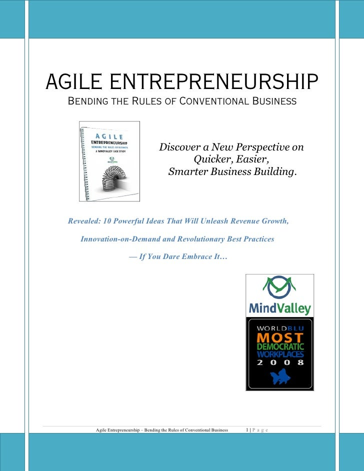 AGILE ENTREPRENEURSHIP  Bending the Rules of Conventional Business                                           Discover a Ne...