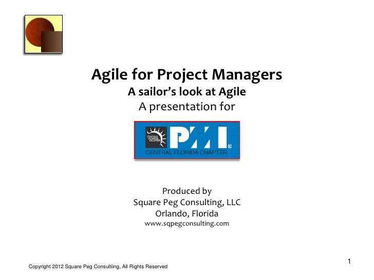 Agile for Project Managers                                         A sailor's look at Agile                               ...