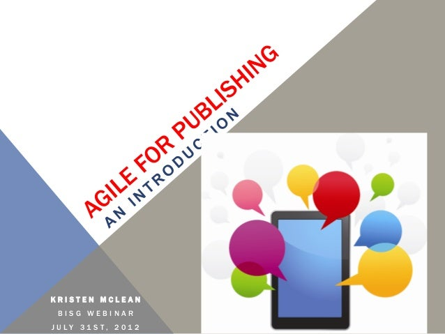 Agile for Publishing - an Intro (BISG)