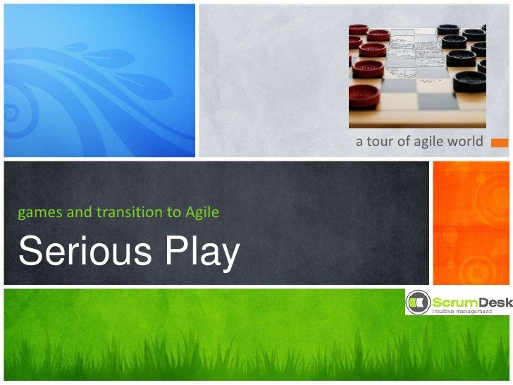 a tour of agile world<br />games and transition to Agile<br />Serious Play<br />