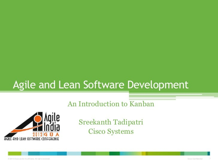 Agile and Lean Software Development                                                           An Introduction to Kanban   ...
