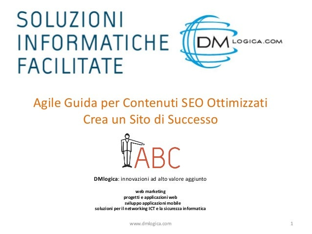 Agile Guida per Contenuti SEO Ottimizzati Crea un Sito di Successo DMlogica: innovazioni ad alto valore aggiunto web marke...