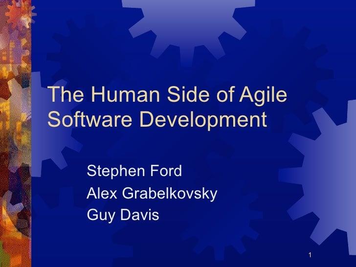 The Human Side of Agile Software Development     Stephen Ford    Alex Grabelkovsky    Guy Davis                           ...