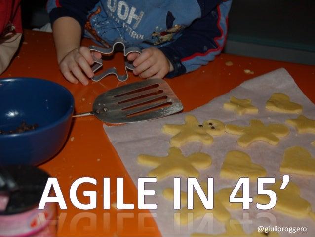 Agile in 45 minuti