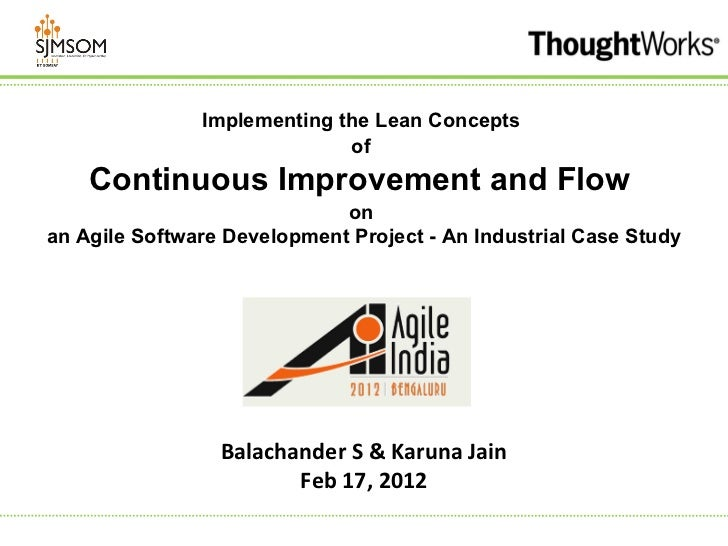 Implementing the Lean Concepts                             of    Continuous Improvement and Flow                          ...