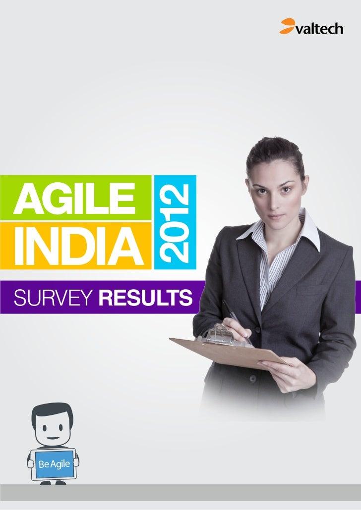 AGILE            2012INDIASURVEY RESULTS Be Agile