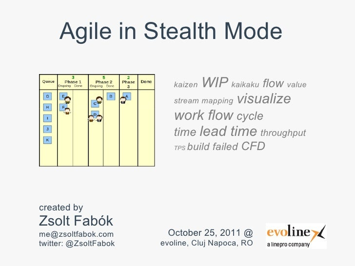 Agile in Stealth Mode                          kaizen WIP kaikaku flow value                          stream mapping visua...