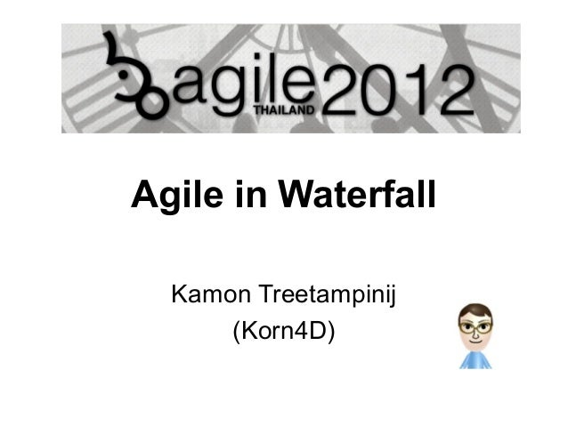 Agile in waterfall