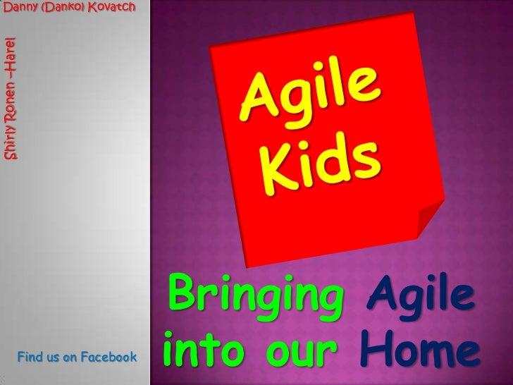 Agile kids