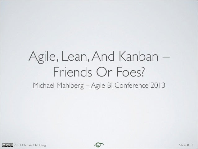 Agile,lean, and kanban – friends or foes