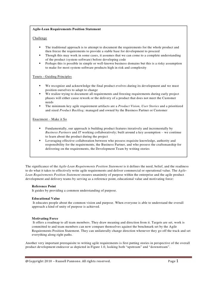 Agile-Lean Requirements Position Statement     Challenge             The traditional approach is to attempt to document t...