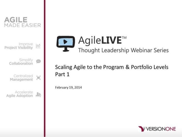 AgileLIVE: Scaling Agile to the Program & Portfolio Levels - Part 1