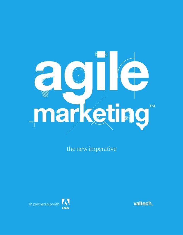 Agile Marketing The New Imperative 2012