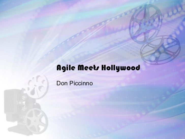 Agile Meets Hollywood Don Piccinno